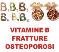 vitamine_b_fratture_osteoporosi_densita_minerale_ossea